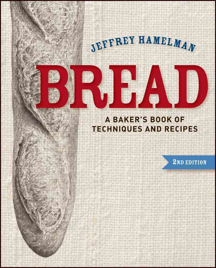 Bread By Hamelman, Jeffrey